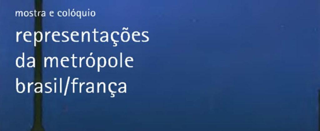 Imagens da Metrópole no Brasil e na França