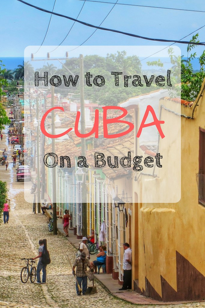 How To Travel Cuba on a Budget | www.floratheexplorer.com