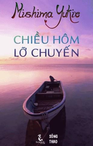 Chiều Hôm Lỡ Chuyến - Mishima Yukio