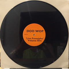 DOO WOP:LIVE FREESTYLE VOL.1(RECORD SIDE-A)