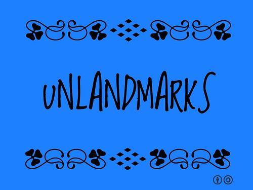 Unlandmarks
