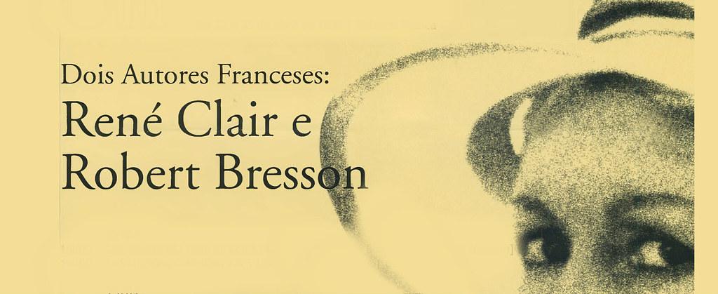 Dois Autores Franceses: René Clair e Robert Bresson