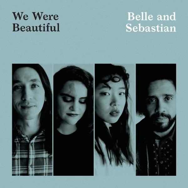 Belle And Sebastian - We Were Beautiful