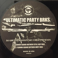 DJ GHETTO JIGGY & FUNKY CHILD PRESENTS:ULTIMATIC PARTY BRKS. VOLUME 01(LABEL SIDE-A)