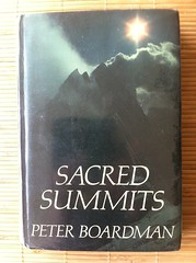 Sacred Summits: A Climber's Year - Peter Boardman