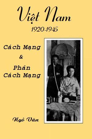 Việt Nam 1920-1945: Cách mạng và Phản cách mạng - Ngô Văn