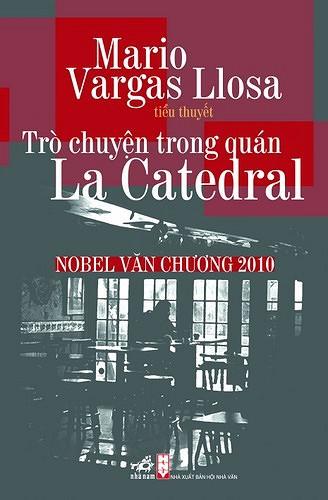 Trò Chuyện Trong Quán La Catedral - Vargas Llosa Mario