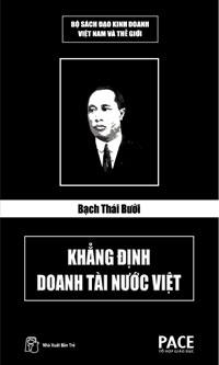 Bạch Thái Bưởi - Khẳng Định Doanh Tài Nước Việt - Lê Minh Quốc