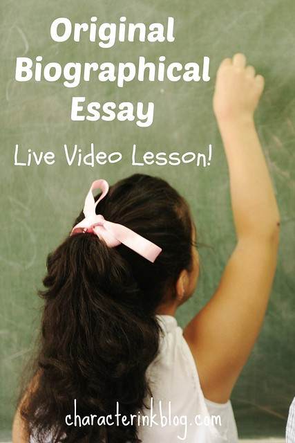 Original Biographical Essay Live Lesson (Video and Download Included!)