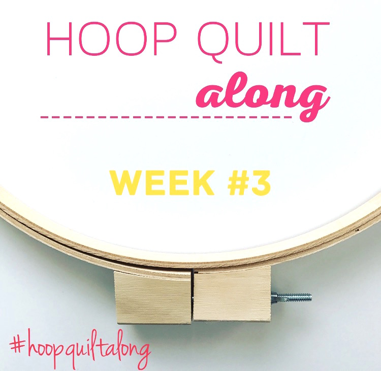 Hoop Quilt Along Week3