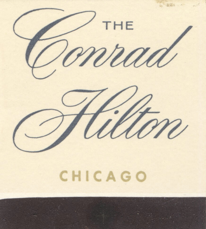 The Conrad Hilton - Chicago, Illinois