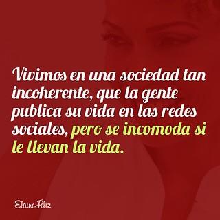 En las redes sociales no hay vida privada. #reflexiones