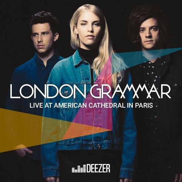 London Grammar - Live At The American Cathedral In Paris