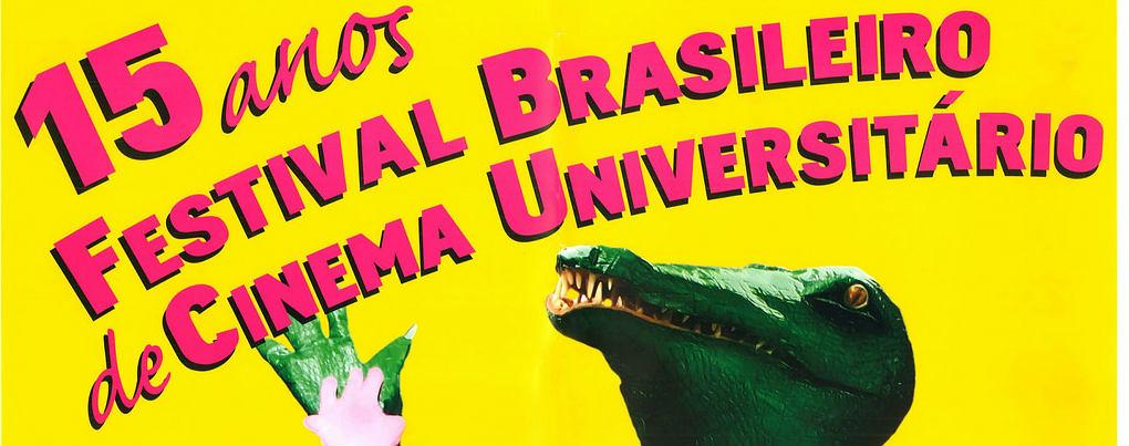 15° Festival Brasileiro de Cinema Universitário