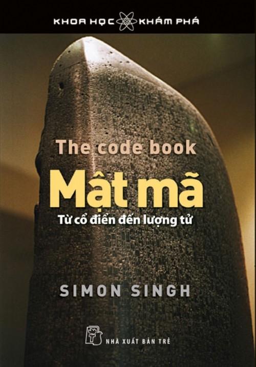 Mật Mã Từ Cổ Điển Đến Lượng Tử - Simon Singh