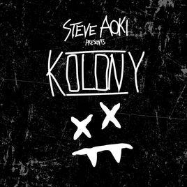 Steve Aoki – Steve Aoki Presents KOLONY