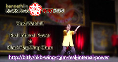 Real Internal Power of Black Flag Wing Chun