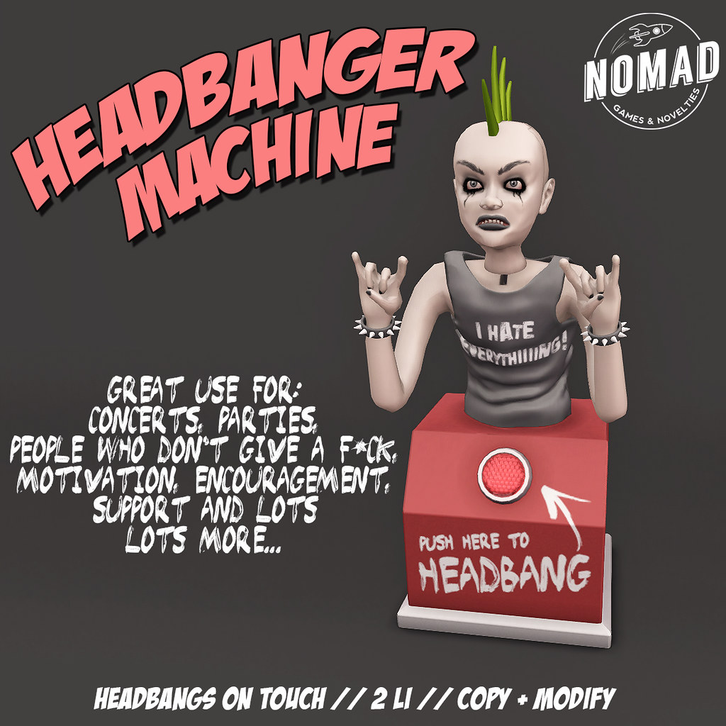 NOMAD // Headbanger Machine - SecondLifeHub.com
