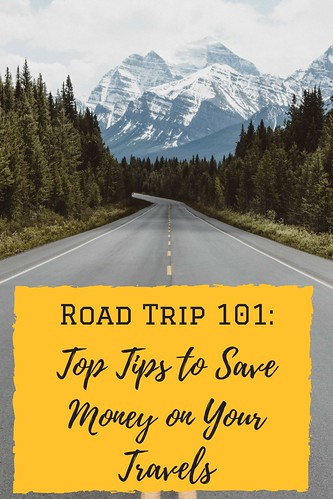 Road Trip 101: Top Tips to Save Money on Your Travels
