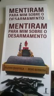 Lançamento do livro Mentiram para mim sobre o desarmamento - 12/05/15