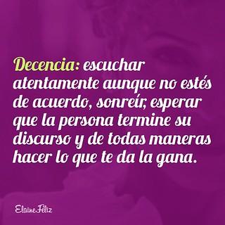 La decencia es una habilidad para la supervivencia. #reflexiones