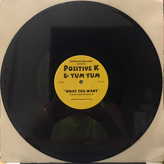 POSITIVE K & YUM YUM:WHAT YOU WANT(RECORD SIDE-B)