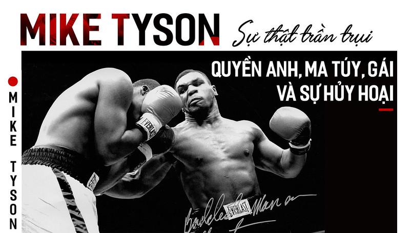 Mike Tyson - Su that tran trui: Quyen Anh, ma tuy, gai va su huy hoai hinh anh 1