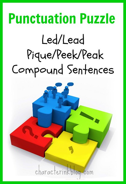 Punctuation Puzzle: Led/Lead; Pique/Peek/Peak; Compound Sentences
