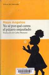 Maya Angelou, Yo sé por qué canta el pájaro enjaulado