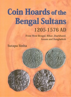 Coin Hoards of the Bengal Sultans