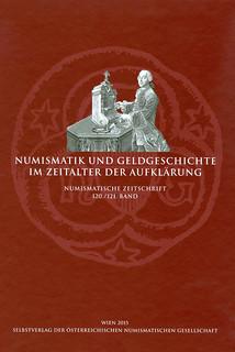 Numismatik und Geldgeschichte im Zeitalter der Aufklärung
