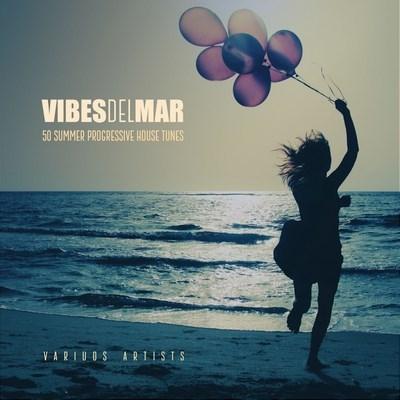 VA - Vibes Del Mar (50 Progressive House Tunes) (2017)