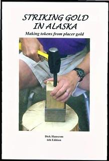 Striking Gold in Alaska 6th ed