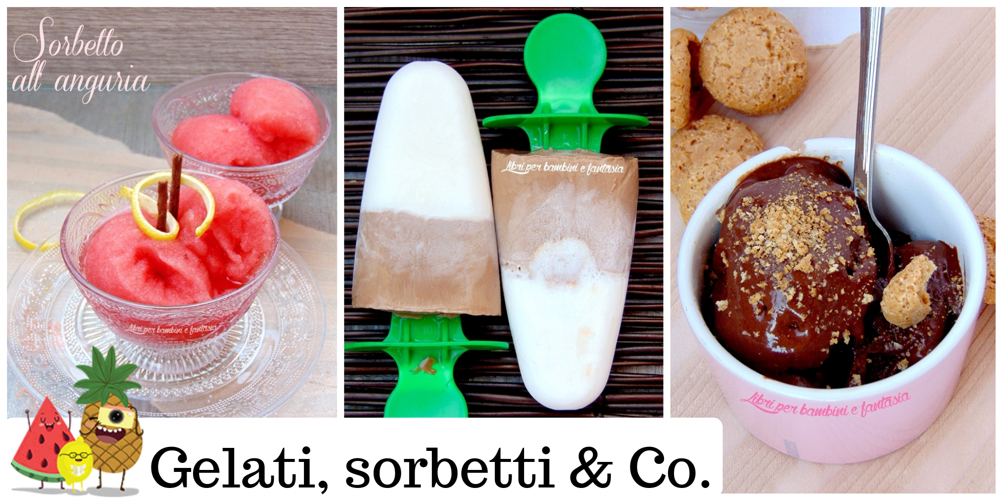 Gelati, sorbetti & Co.