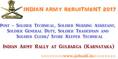 Indian Army Rally at Gulbarga 2017 – General Duty, Nursing Assistant, Clerk