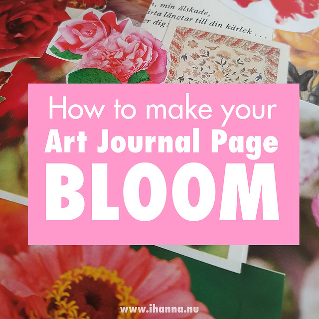 How to make your Art Journal Page Bloom