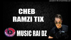 Cheb Ramzi Tix 2017 🔥 Nti Galbek 7ajra ♚ By Rai DZ 2018 🔥