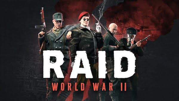 Raid: World War II Four-Player Co-Op First-Person Shooter out this October