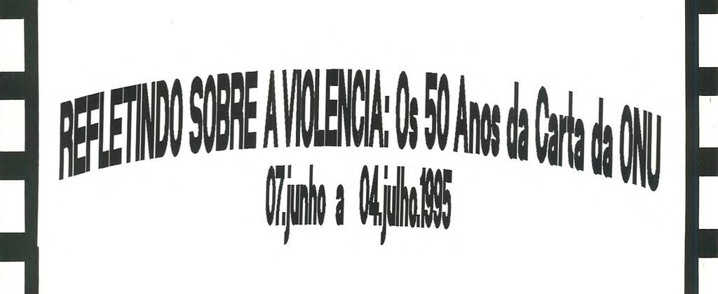 Refletindo Sobre a Violência: Os 50 Anos da Carta da ONU