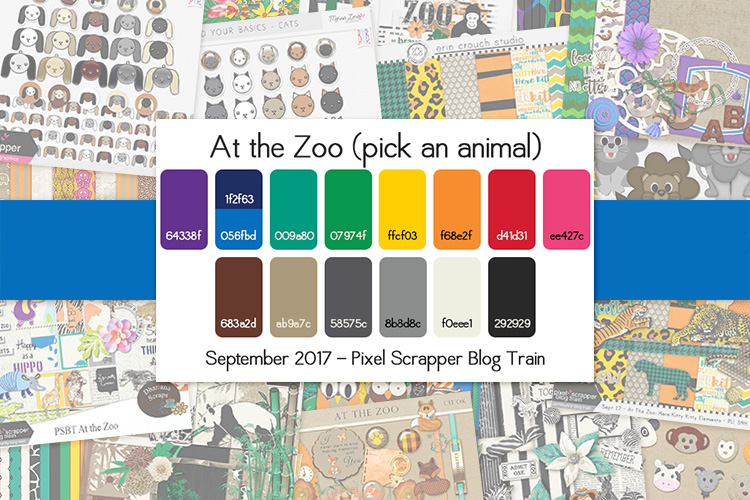 September 2017 Pixel Scrapper Blog Train - At the Zoo