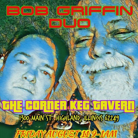 Bob Griffin Duo 8-11-17