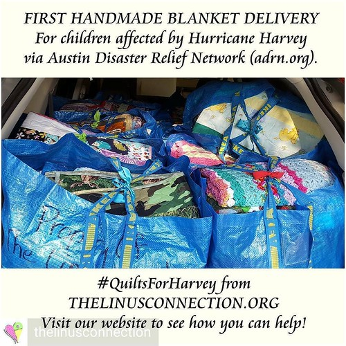 @thelinusconnection = 💟 @Regrann from @thelinusconnection - First delivery to #adrn! #quiltsforharvey #linusconnection #quiltforgood #texasstrong #Austincares - #regrann
