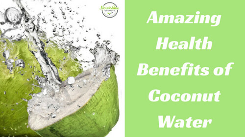 The Amazing Health Benefits of Coconut Water