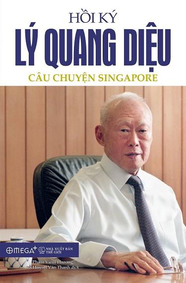 Hồi ký Lý Quang Diệu tập 1 - Lý Quang Diệu