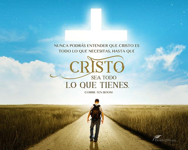 Nunca podras entender que Cristo es todo