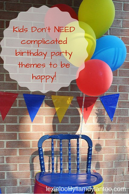 Kids Don't NEED complicated birthday party themes to be happy! #parenting #birthdayparties