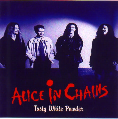 Alice in Chains - Tasty White Powder