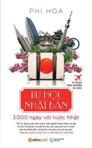 Du học Nhật Bản: 3.000 Ngày với Nước Nhật - Phi Hoa