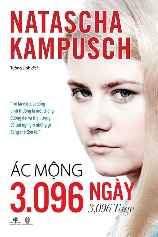 Ác Mộng 3096 Ngày - Natascha Kampusch