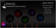 {Frick} Serpentina Eyes